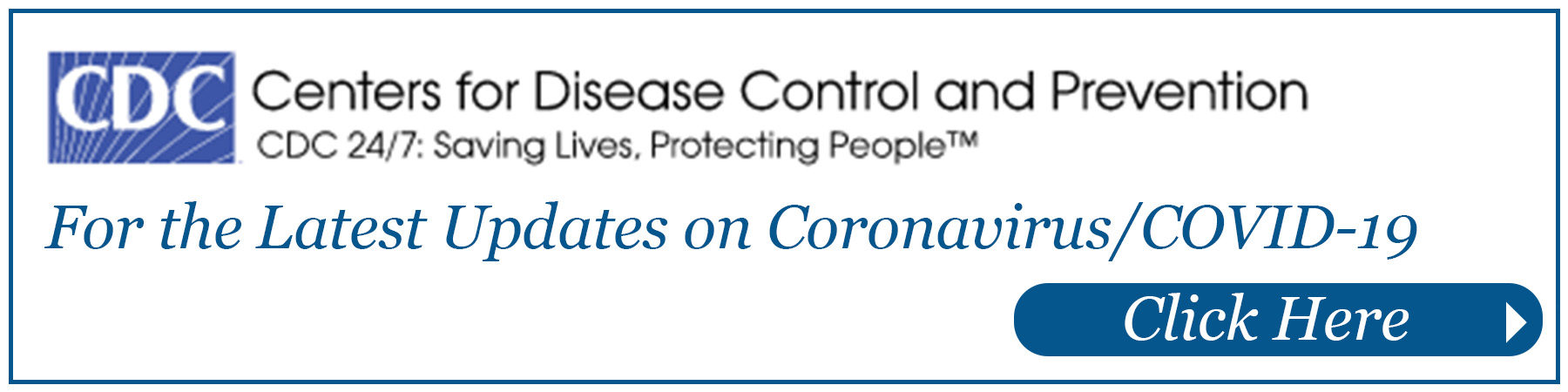 Center for Disease Control CDC website for Coronavirus Information and latest news