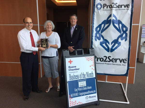 August 2017 Business of the Month - Pro2Serve Professional Project Service 1100 Bethel Valley Rd. Oak Ridge, TN 37830