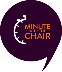 Minute with the Chair