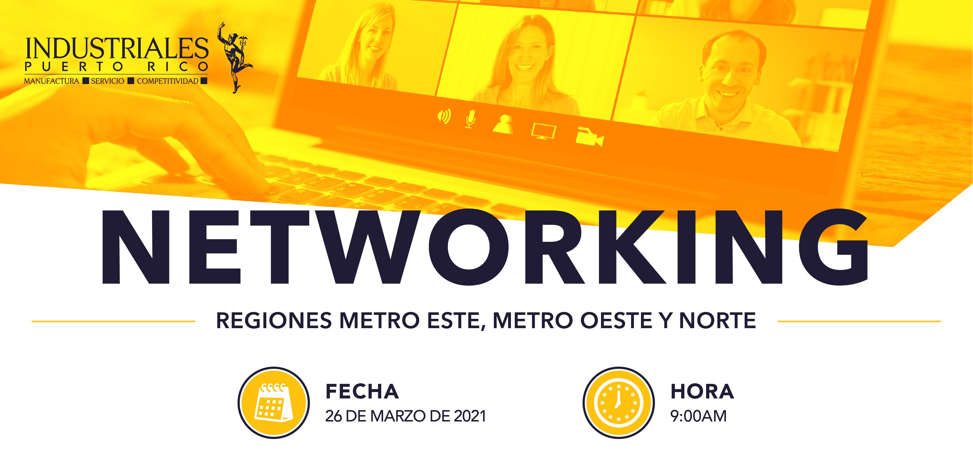 Networking Metro Este-Oeste & Norte