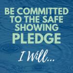 Safe Showing Pledge