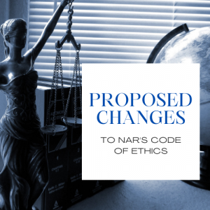 Proposed Changes to NAR's Code of Ethics