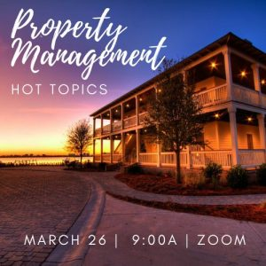 March Property Management Hot Topic