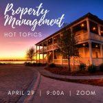 April Property Management Hot Topic