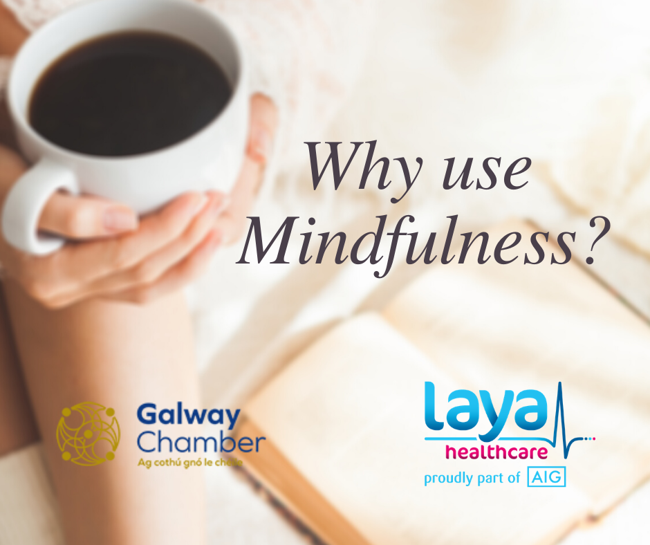 Why use mindfulness