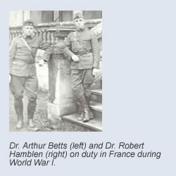 Dr. Arthur Betts and Dr. Robert Hanblen on duty in France during World War 1