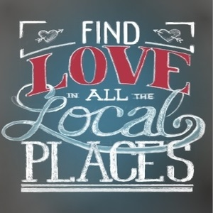 find love in all the local places