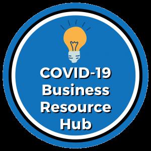 COVID-19 Business Resource Hub