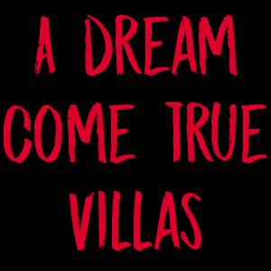 A Dream Come True Villa