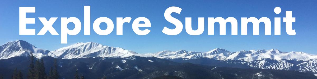 Explore Summit