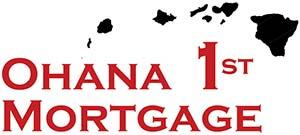 Ohana 1st Mortgage