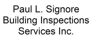 Paul L Signore Building Inspection Services
