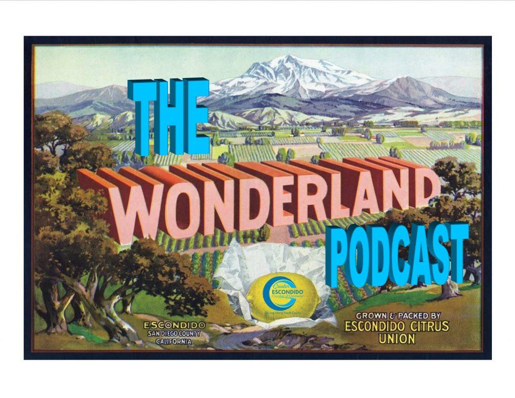 Escondido wonderland podcast