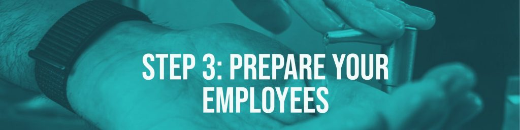 Step 3 Prepare Your Employees