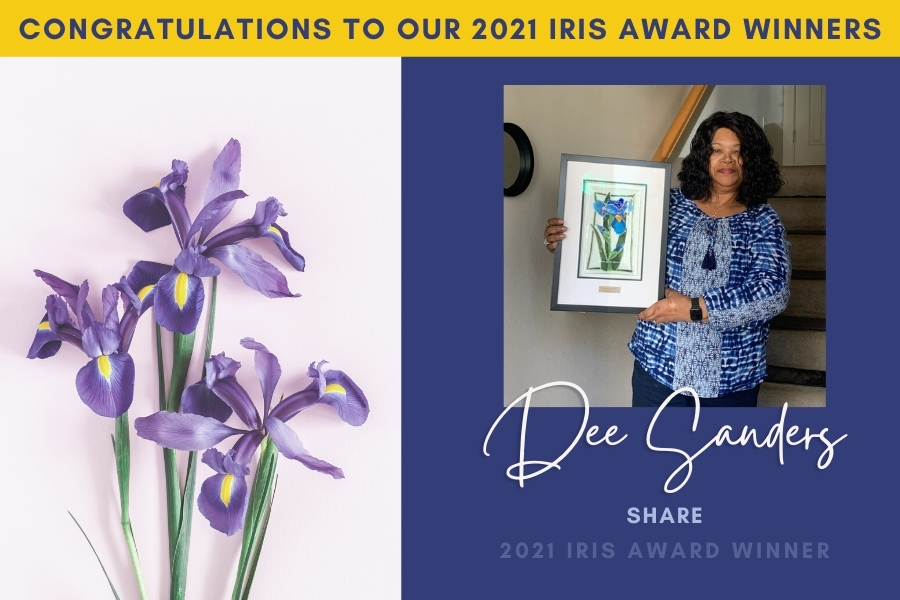 """Image showing iris flowers on the left and a portrait of Dee Sanders of Share on the right holding her iris award with the words, """"Congratulations to our 2021 Iris Award Winners"""" across the top."""