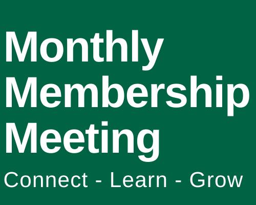 Monthly Membership meeting