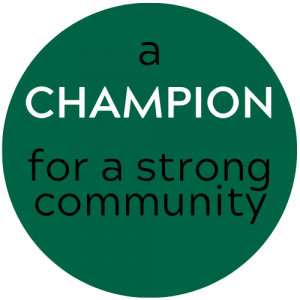Champion for a strong community