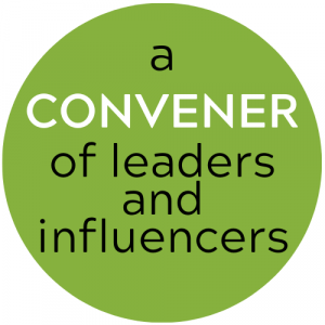 Convener of leaders and influencers