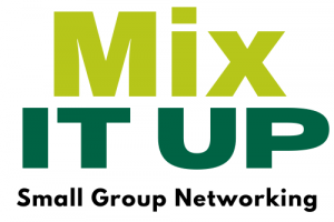 Mix it Up Small Group Networking