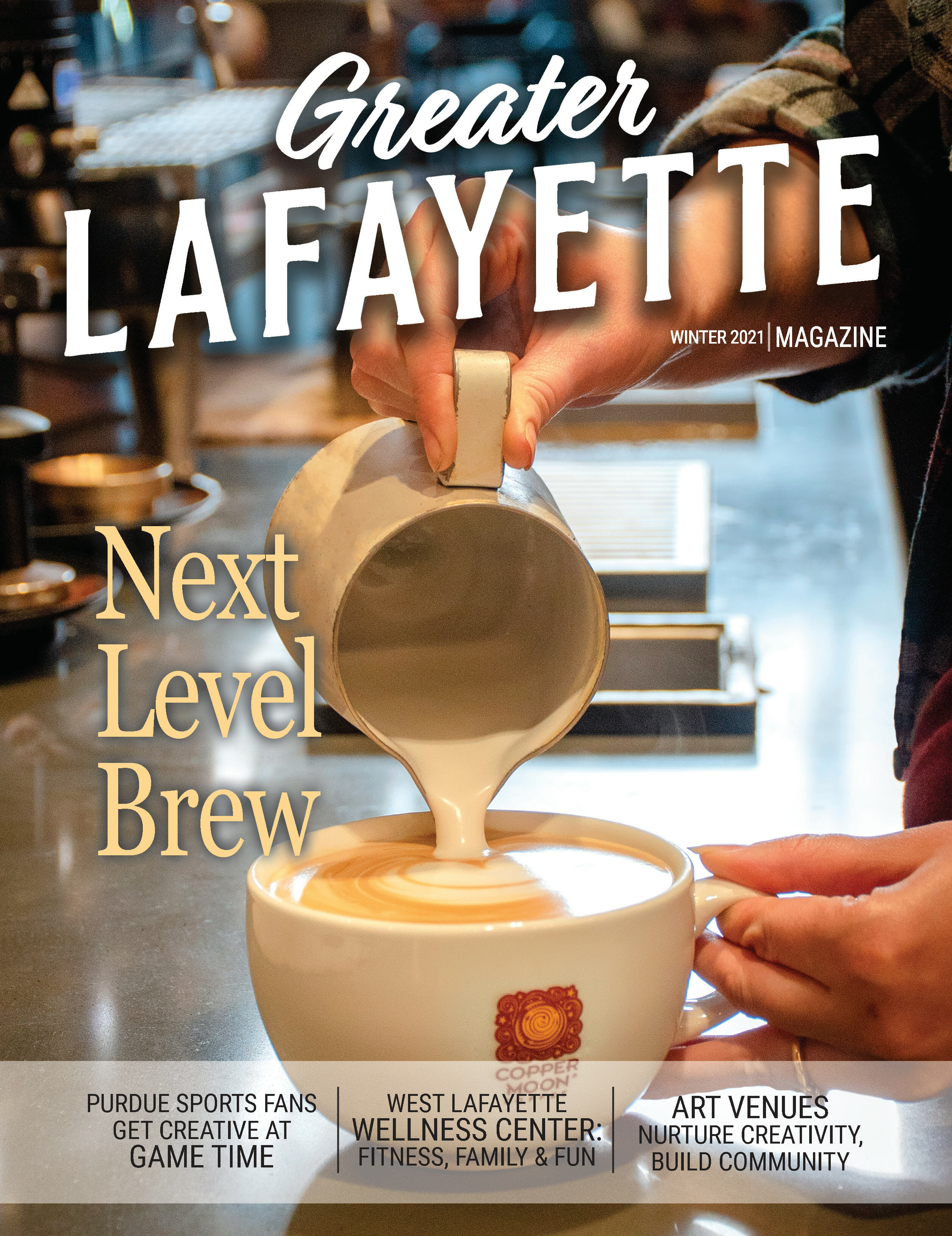 Greater Lafayette Magazine: Winter 2021