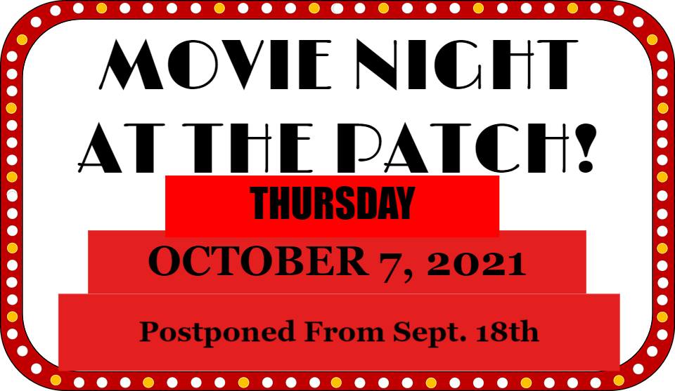 Movie Night At The Patch