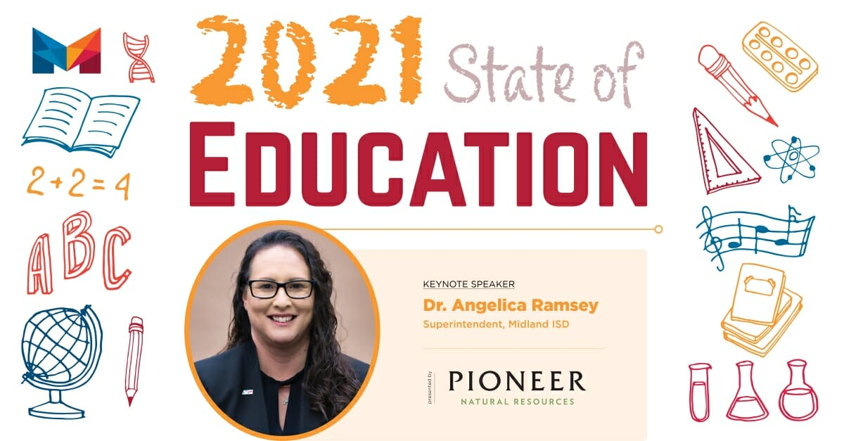 2021 State of Education - Midland Chamber of Commerce