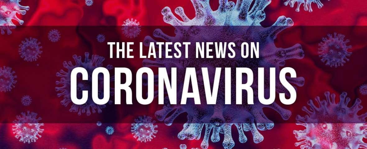 the latest news on coronavirus