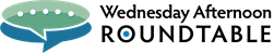 Wednesday Afternoon Roundtable