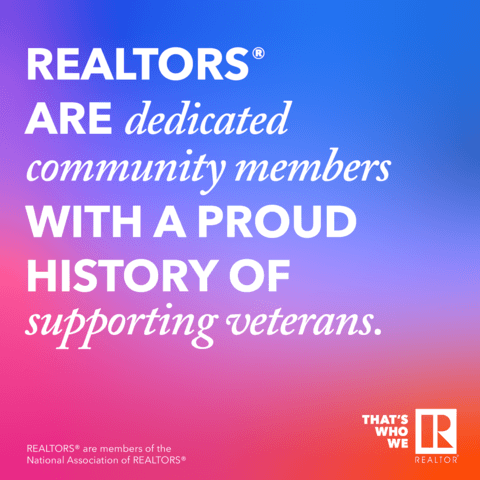 REALTORS® are dedicated community members with a proud history of supporting veterans