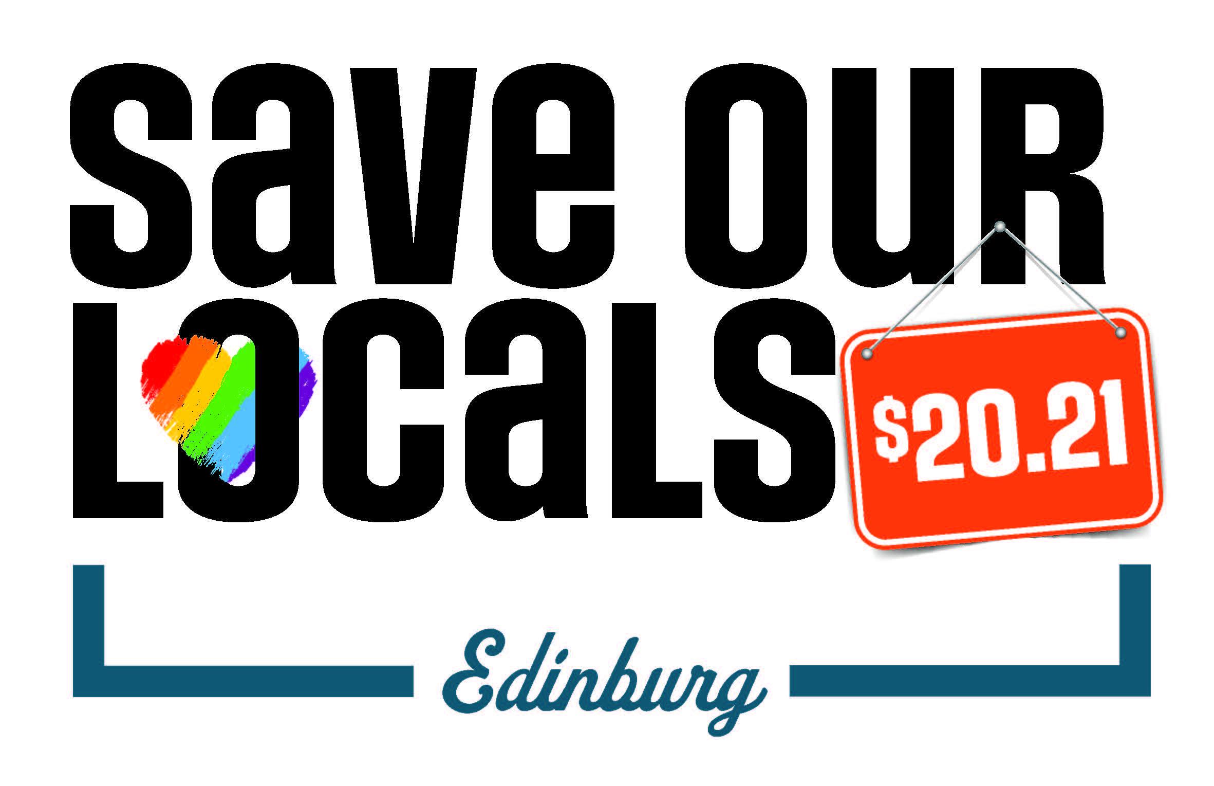 Save Our Locals 2021 Edinburg