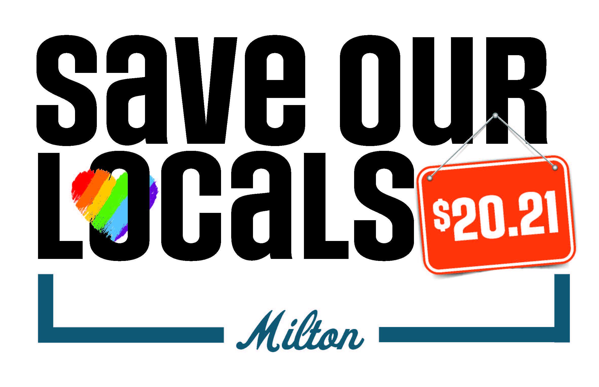Save Our Locals 2021 Milton