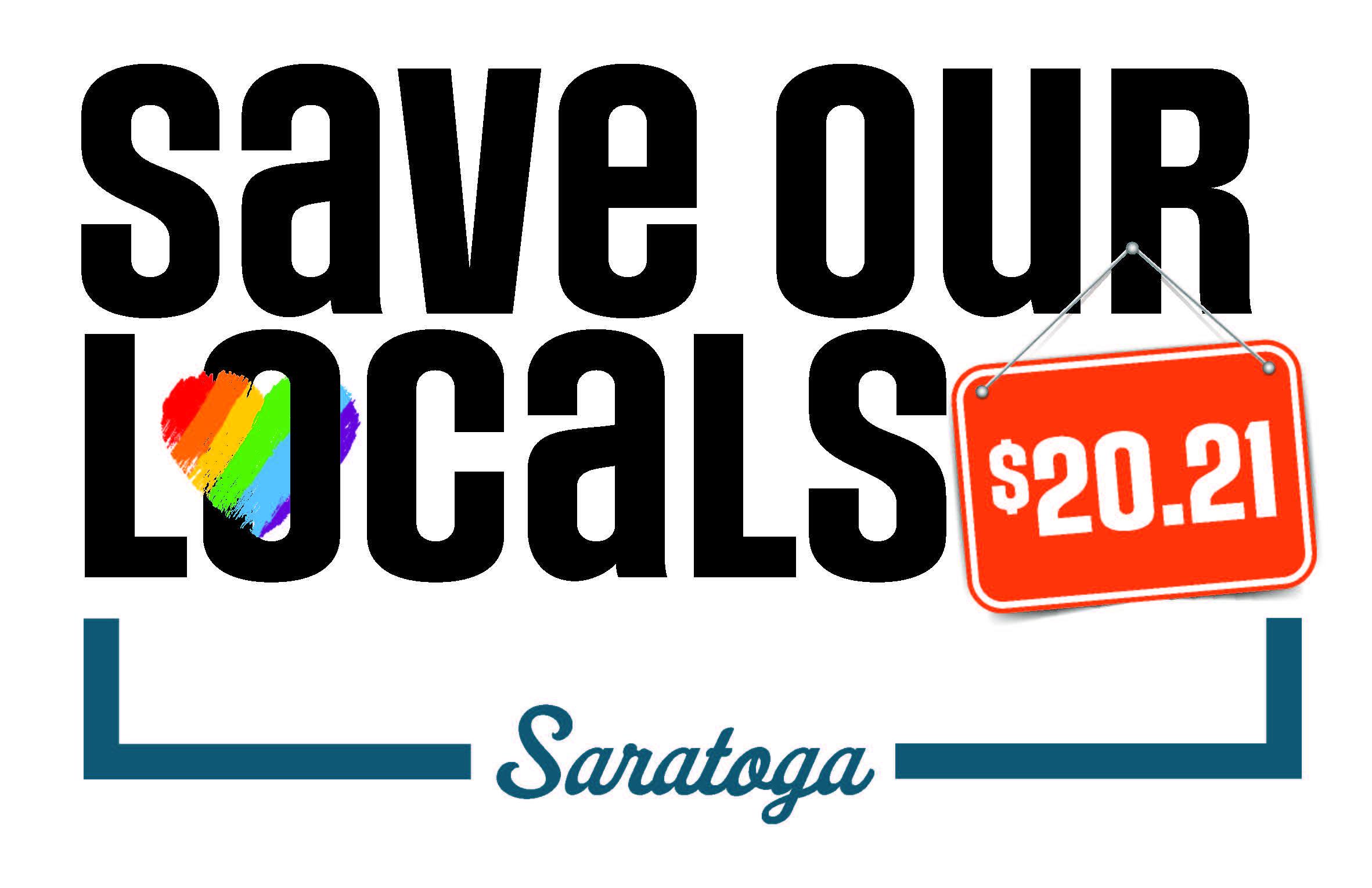 Save Our Locals 2021 Saratoga