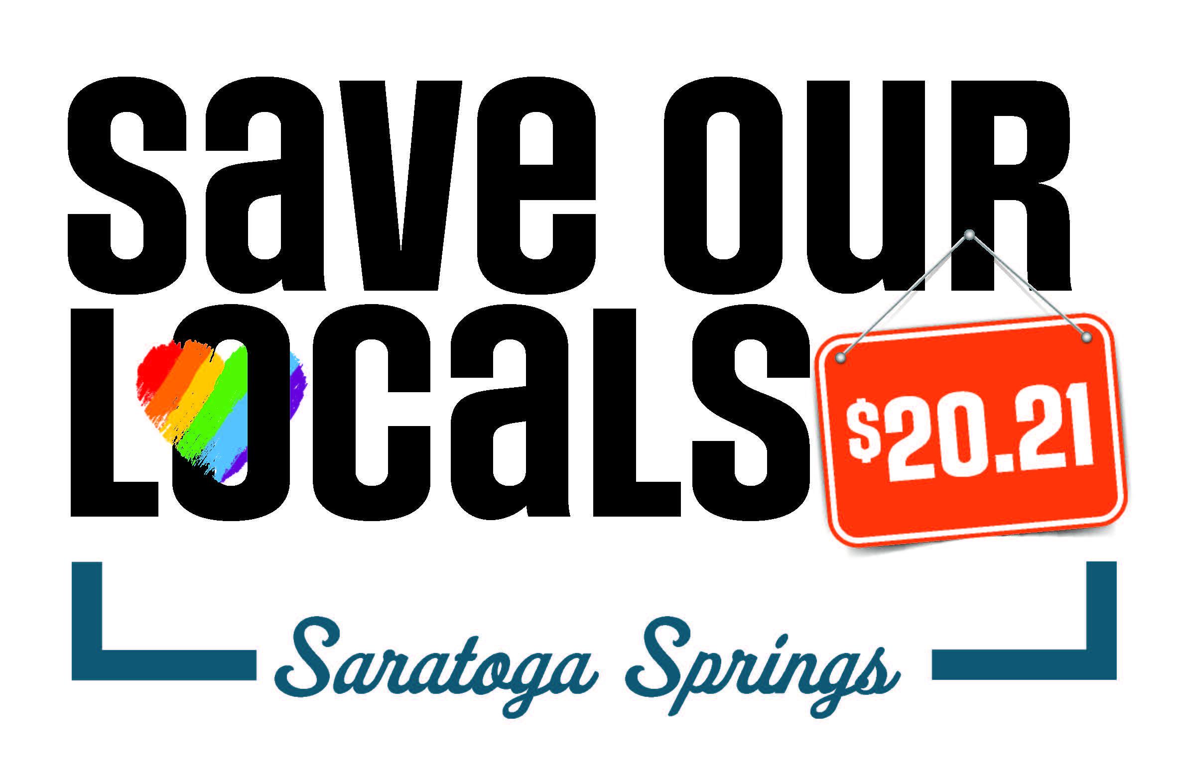 Save Our Locals 2021 Saratoga Springs