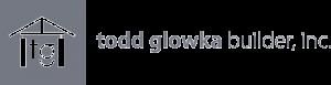 Todd Glowka Builder