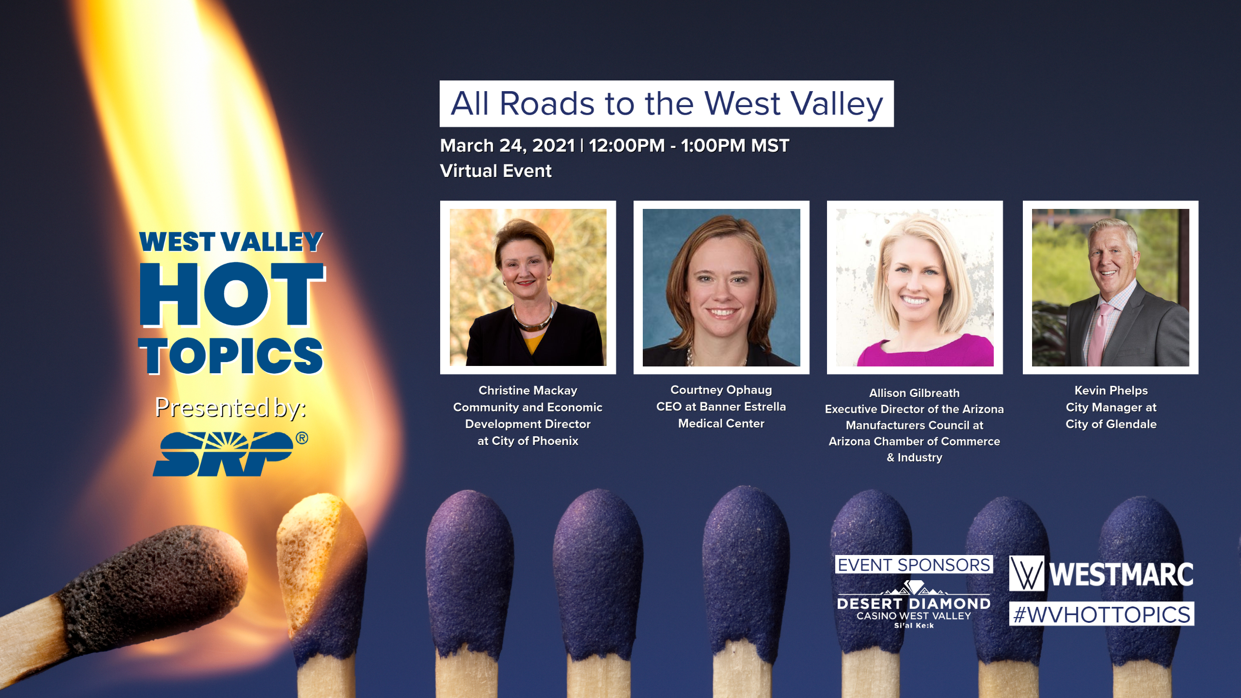 Join us to learn about the unique uses along each West Valley freeway.  From healthcare, technology, manufacturing, advance business to entertainment – the West Valley has it all within a convenient commute.