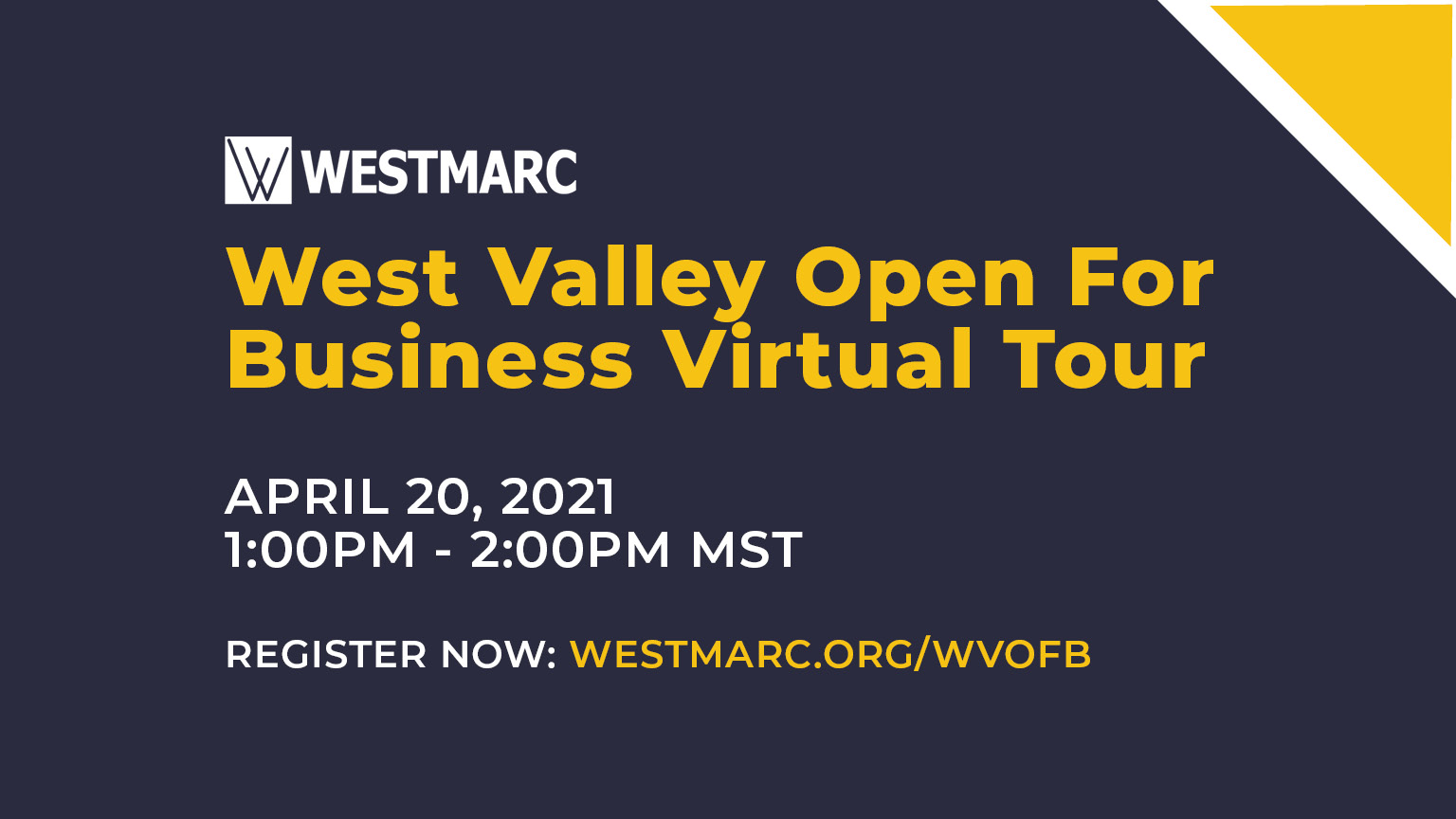 April - West Valley Open for Business Virtual Tour