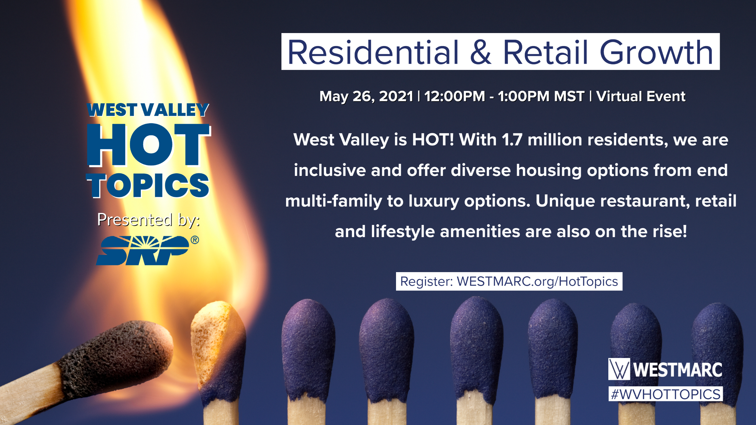 West Valley Hot Topics presented by SRP: Residential & Retail Growth