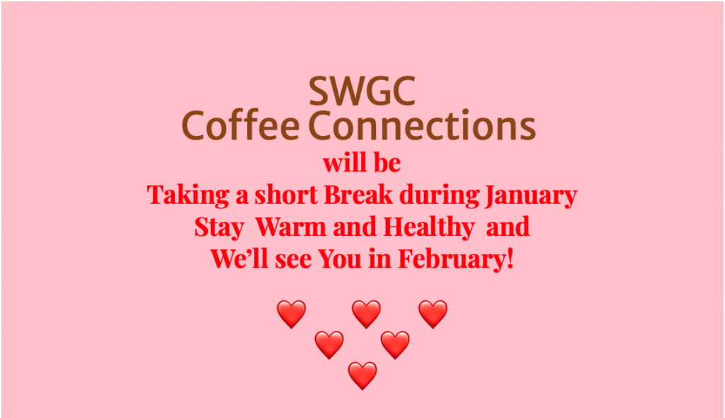 Cancelling Coffee Connections until February 12th graphic with hearts