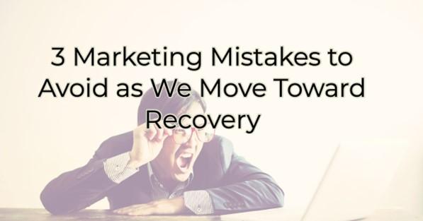 2-23-21 3 marketing mistakes to avoid photo