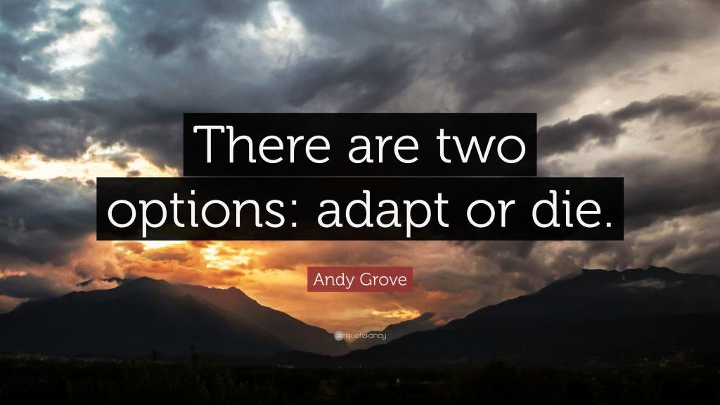 Adapt or Die Quote