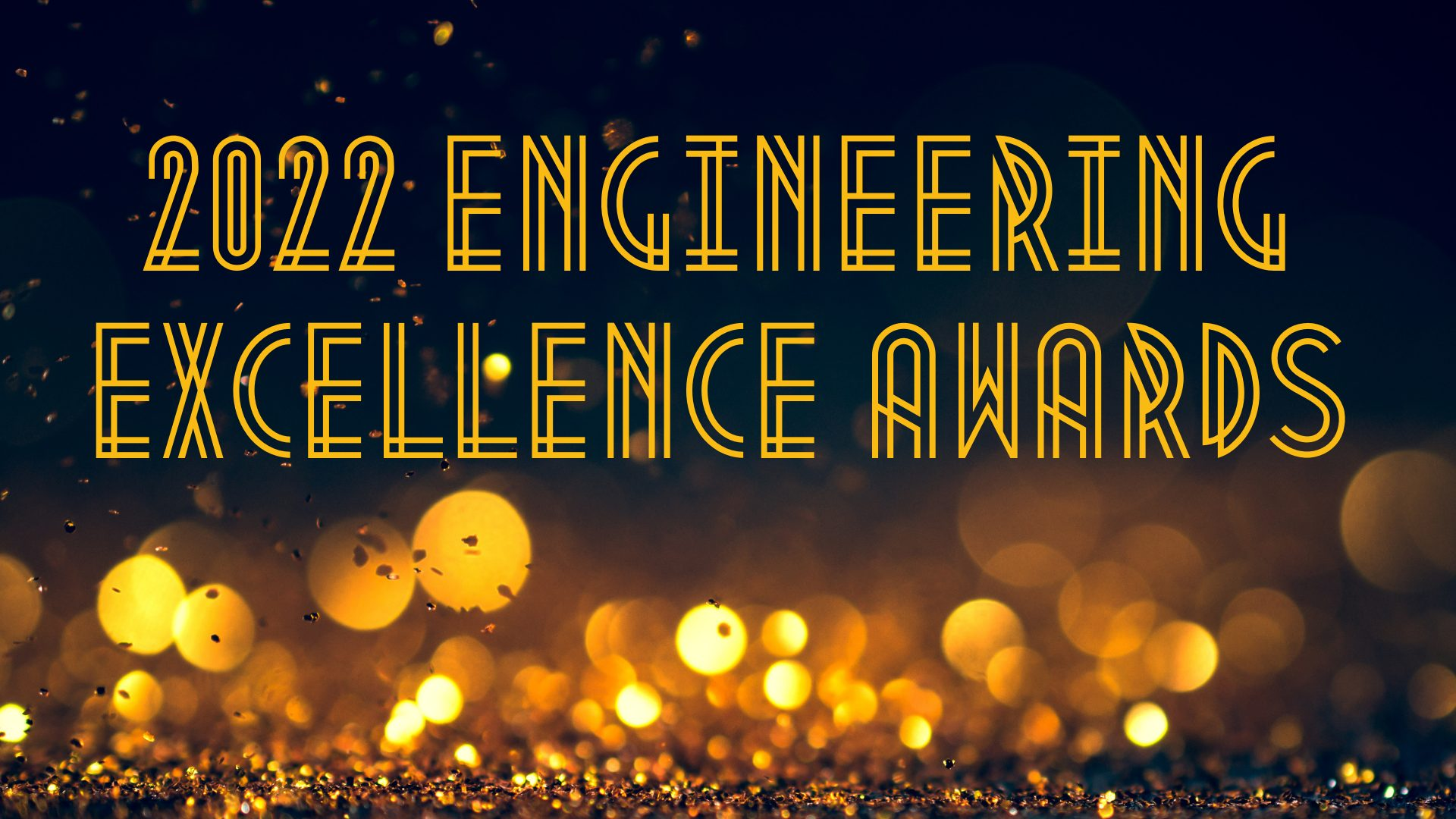 2022 Engineering Excellence Awards