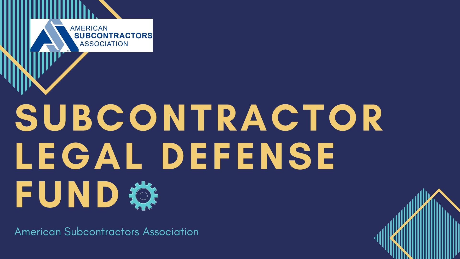 subcontractor legal defense fund presentation 2020