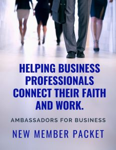 Helping business professionals connect their faith and work