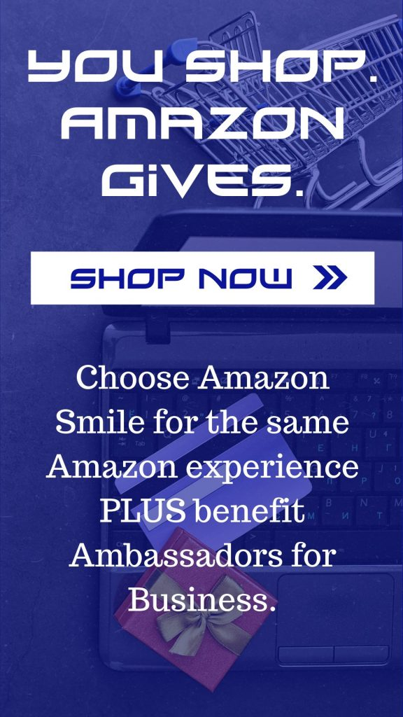 shop amazon smile and support ambassadors for business