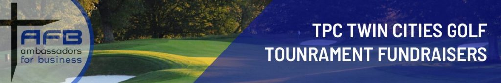TPC Twin Cities Golf Tournament Fundraisers for Ambassadors for Business