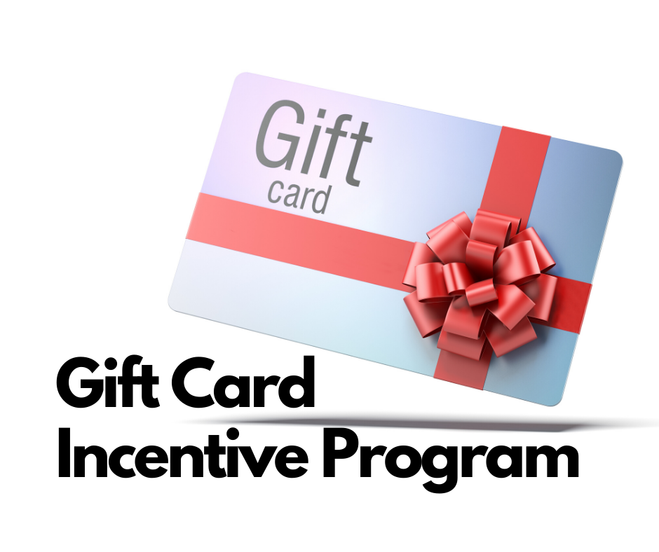 Gift Card Incentive Program