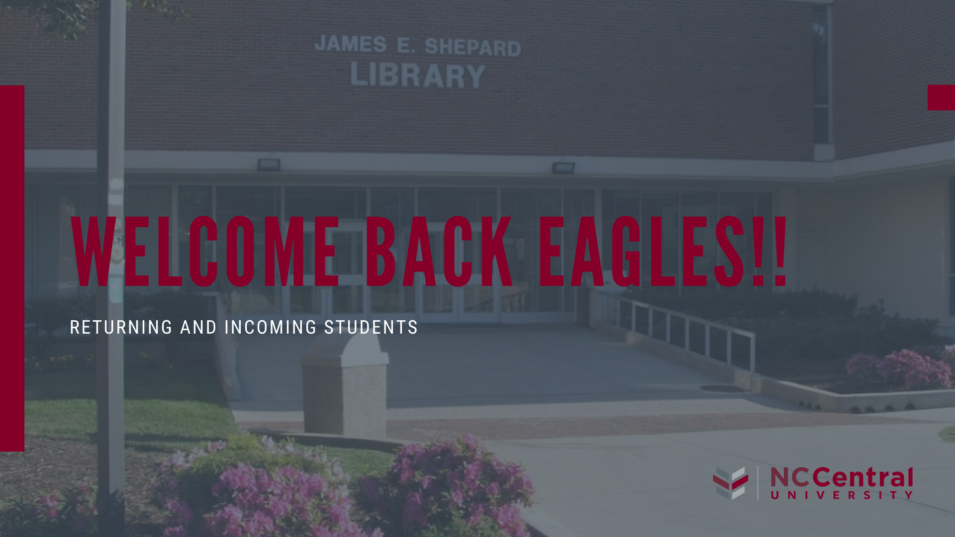 NCCU Welcome Back