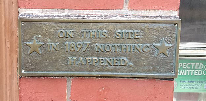 Funny historical plaque in Downtown Pittsburgh