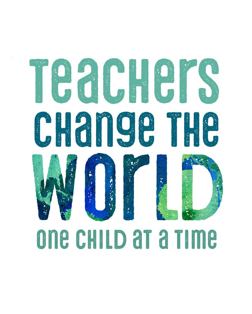 teachers_change_the_world_28278ce6-8828-476f-bb44-f7276e69017b_2048x