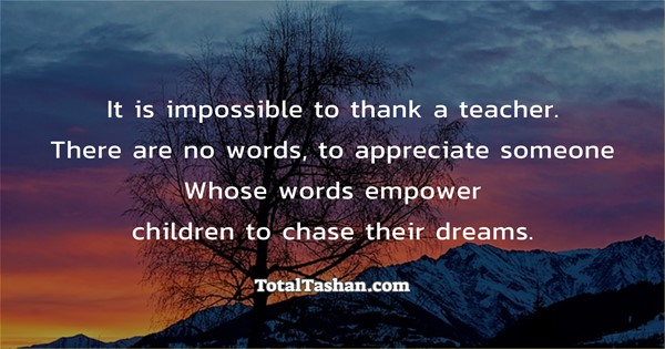 it-is-impossible-to-thank-a-teacher-thanks